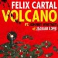 Volcano by Felix Cartal (feat. Johnny Whitney)