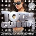 Total Club Hits Vol. 2 by Various Artists - Mixed by DJ Skribble