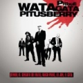 Watagatapitusberry by Sensato, Black Point & El Cata Pitbull Feat. Lil Jon