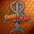 Snakes On A Plane: The Album [Explicit] by Various Artists
