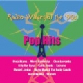 Radio Waves of the '90s: Pop Hits by Various artists