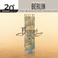 The Best Of Berlin 20th Century Masters The Millennium Collection by Berlin