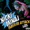 Massive Attack [Explicit] by Nicki Minaj