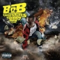 B.o.B Presents: The Adventures Of Bobby Ray [Explicit] [+Digital Booklet] by B.o.B