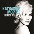 Terrified (Duet Version) [feat. Zachary Levi] by Katharine McPhee