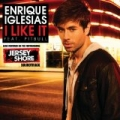 I Like It by Enrique Iglesias