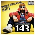 143 [Explicit] by Bobby Brackins