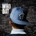 Who Dat [Explicit] by J Cole