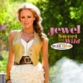 Sweet And Wild (Deluxe Edition) by Jewel