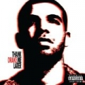 Thank Me Later [Explicit] by Drake