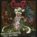Something Cryptidz This Way Comes - EP by Cryptidz