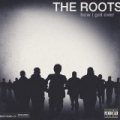 How I Got Over [Explicit] by The Roots