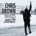 Deuces Featuring Tyga & Kevin McCall [Explicit] by Chris Brown