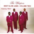 Best Slow Jams, Vol. Two by The Whispers