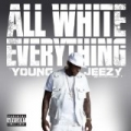 All White Everything [Explicit] by Young Jeezy