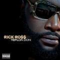 Teflon Don [Explicit] by Rick Ross