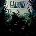 Orchestra Of Wolves by The Gallows