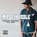 Feelin' Myself (Feat. Lloyd) (New Explicit Version) by Nipsey Hussle
