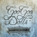 Something For The Rest Of Us (Amazon MP3 Exclusive Version - Deluxe) by The Goo Goo Dolls
