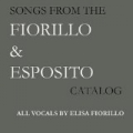 Songs From the Fiorillo & Esposito Catalog by Elisa Fiorillo