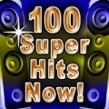 100 Super Hits Now! by Future Hitmakers