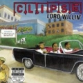 Lord Willin' [Explicit] by Clipse