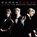 Live At The Beacon Theatre [NYC, 31st August 1987] (NYC, 31st August 1987) by Duran Duran