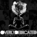 Overly Dedicated [Explicit] by Kendrick Lamar
