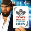 Bullets In The Gun (Deluxe Version) by Toby Keith