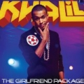 The Girlfriend Package [+video] by Khalil