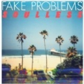 Soulless by Fake Problems