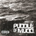 Best Of [Explicit] by Puddle Of Mudd