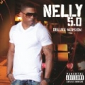 5.0 Deluxe [Explicit] by Nelly