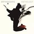 Anthology by Bryan Adams