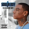 The DeAndre Way (Deluxe Version) [Explicit] by Soulja Boy Tell'em