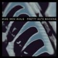 Pretty Hate Machine [2010 Remaster] by Nine Inch Nails