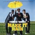 Make It Rain [Explicit] by Travis Porter
