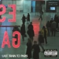 Last Train To Paris [Explicit] by Diddy - Dirty Money