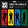Songs For A Break Up: Volume 1 by Fitz & The Tantrums