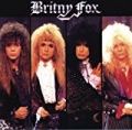 Britny Fox + bonus tracks by Britny Fox