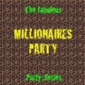 Millionaires Party by The Pop All Stars