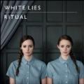 Ritual (Amazon MP3 Exclusive Version) by White Lies