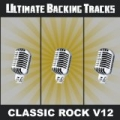 Ultimate Backing Tracks: Classic Rock, Vol. 12 by Soundmachine