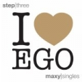 I Love Ego Step Three by Various artists