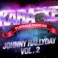 Les Succès De Johnny Hallyday Vol. 2 by Karaoké Playback Français