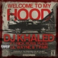 Welcome To My Hood [Explicit] by DJ Khaled