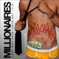 Just Got Paid, Let's Get Laid [Explicit] by Millionaires