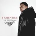 The Testimony by J. Valentine