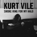Smoke Ring For My Halo (Amazon Exclusive Version) by Kurt Vile