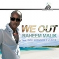 We Out by Raheem Malik Ray Lavender & Viper